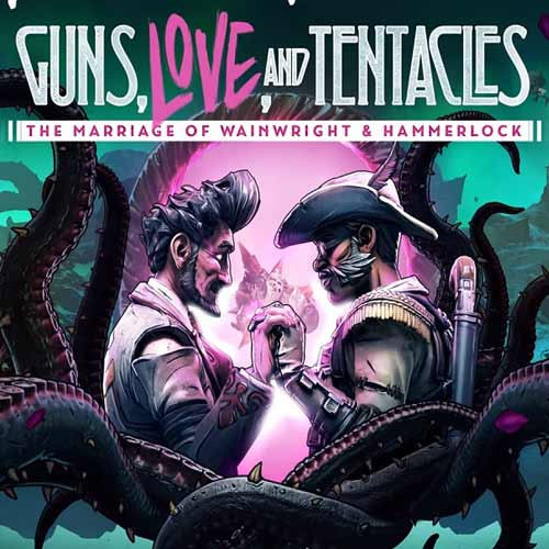 Borderlands 3: Guns, Love and Tentacles