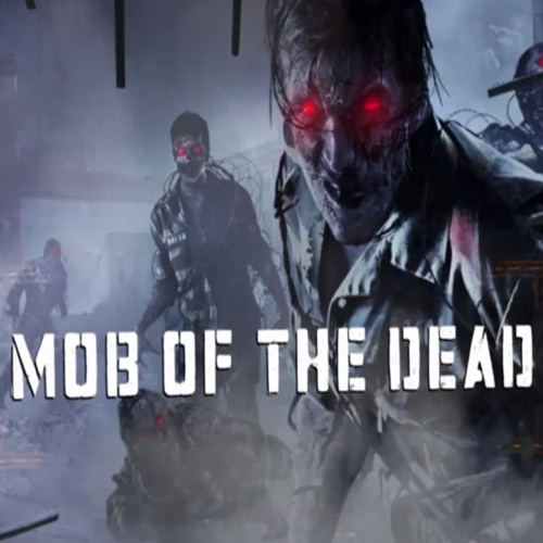 Call of Duty: Black Ops 2 Mob of the Dead
