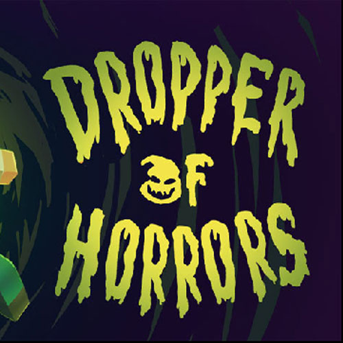 Dropper of Horrors