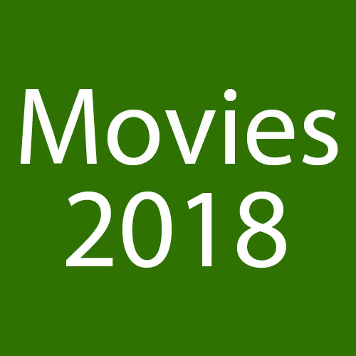 Gamerheadquarters 2018 Movie Reviews