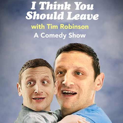 I Think You Should Leave with Tim Robinson  Season 1