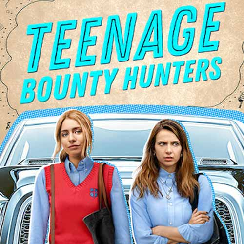 Teenage Bounty Hunters Season 1