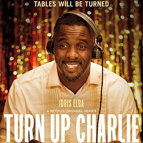 Turn Up Charlie Season 1