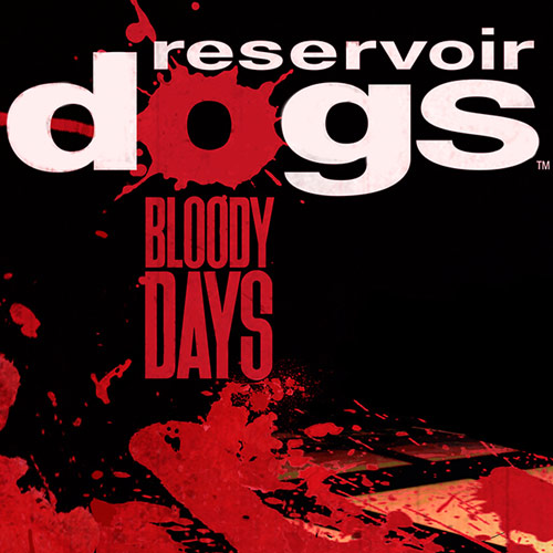 Reservoir Dogs: Bloody Days Pax East 2017