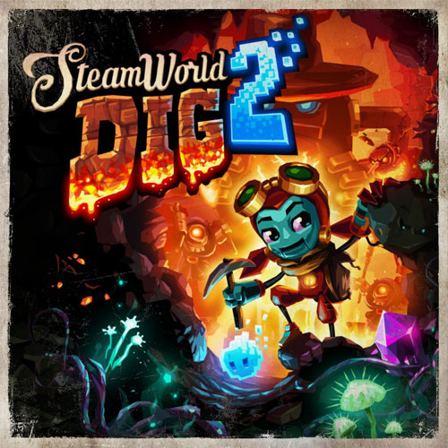 SteamWorld Dig 2 Walkthrough