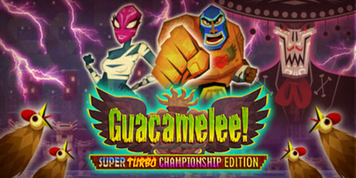Games with Gold Guacamelee! Super Turbo Championship Edition